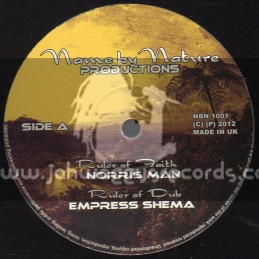 "Name By Nature Productions-10""-Ruler Of Faith/Norris Man+Zion I Children/Bobo David(Empress Shema)"