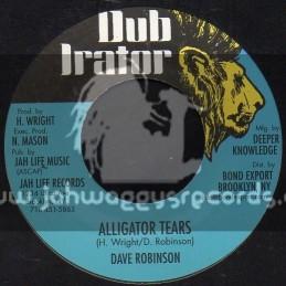 "Dub Irator-7""-Alligator Tears / Dave Robinson"
