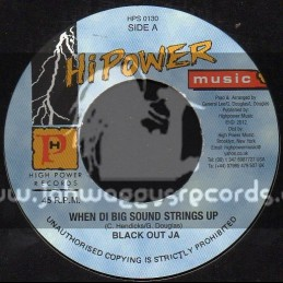 """Hi Power Music-7""""-When Di Big Sound Strings Up / Black Out Ja"""