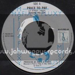 "Mafia & Fluxy-7""-Price To Pay / Sandra Melody"