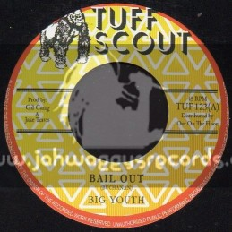 "Tuff Scout-7""-Bail Out / Big Youth"