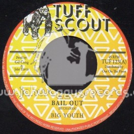 """Tuff Scout-7""""-Bail Out / Big Youth"""