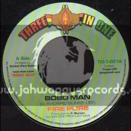 "Three In One-7""-Bobo Man + King Selassie / Fire Pure"