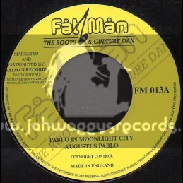 "Fat Man-7""-Pablo In Moonlight City / Augustus Pablo"