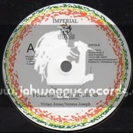 "imperial House Music-7""-Pull Up Your Trousers / Vivian Jones & Nerrus Joseph"