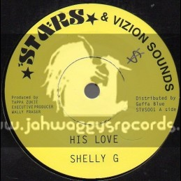 """Stars & Vision Sounds-7""""-His Love / Shelly G"""
