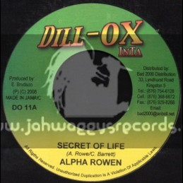 "Dill-Ox Inta-7""-Secret Of Life / Alpha Rowen"
