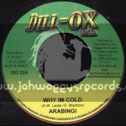 """Dill-Ox Inta-7""""-Why I M Cold / Arabingi"""