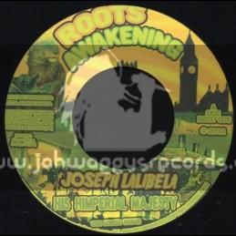 """Roots Awakening-7""""-His Imperial Majesty / Joseph Lalibela"""