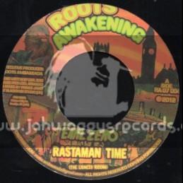 """Roots Awakening-7""""-Rastaman Time / Earl Zero"""