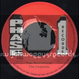 """Phase 1 Records-7""""-True Born African / The Chantells"""