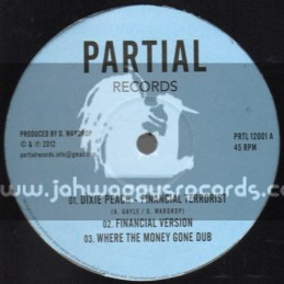 "Partial Records-12""-Financial Terrorist / Dixie Peach + Eyes Of Jah / S Kaya"