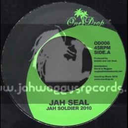 "One Drop-7""-Jah Soldier / Jah Seal"