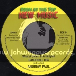 "Room At The Top New Music-7""-What A Gwan In A Babylon / Andrew Paul (Dancehall Mix)"