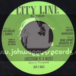 """City Line Records-7""""-Freedom Is A Must / Jah I Maz"""