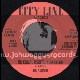 "City Line Records-7""-No Equal Rights In Babylon / Joe Axumite"