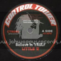 """Control Tower-7""""-Believe In Yourself / Little R"""