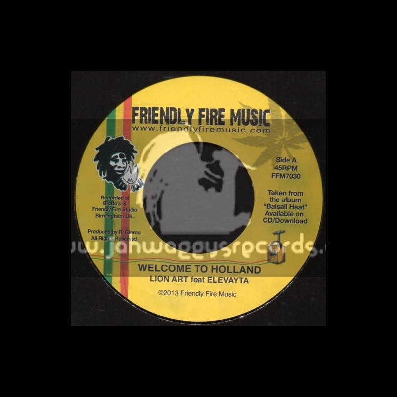 """Friendly Fire Music-7""""-Welcome To Holland / Lion Art Feat.Elevayta"""