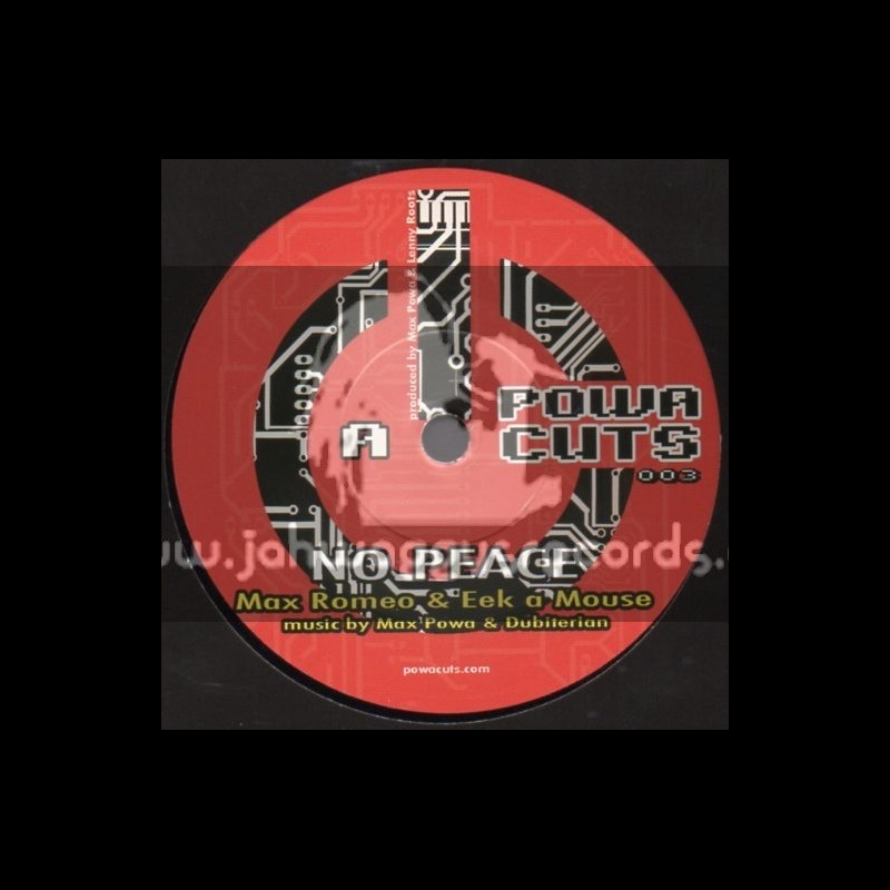"Powa Cuts-7""-No Peace / Max Romeo & Eek A Mouse"