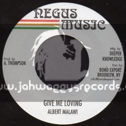 "Negus Music-7""-Give Me Your Loving / Albert Malawi"