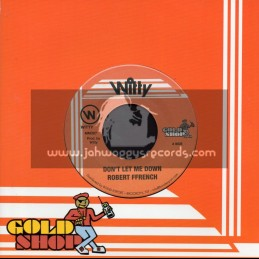 "Witty-7""-Dont Let Jah Down / Robert French"