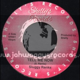 """Shellys Records-7""""-Tell Me Know / Sluggy Ranks"""