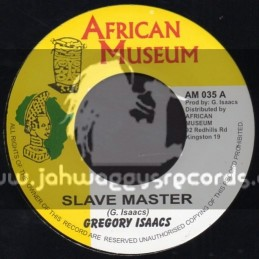 """African Museum-7""""-Slave Master / Gregory Isaacs"""