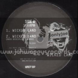 "Only Joe-12""-Wicked Land / Only Joe , Russ D , Radikal Guru & Sleepy Time Ghost"