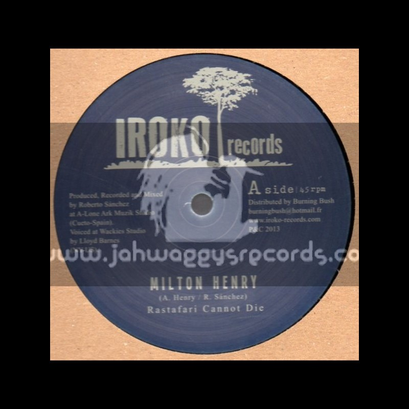 "Iroko Records-12""-Rastafari Cannot Die + Let Go The Ego / Milton Henry"
