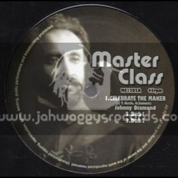 """Master Class-12""""-Celebrate The Master + In Love With A Rastaman / Johnny Diamond"""