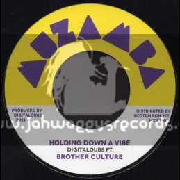 """Muzamba-7""""-Holding Down A Vibe / Digital Dubs Feat.Brother Culture"""
