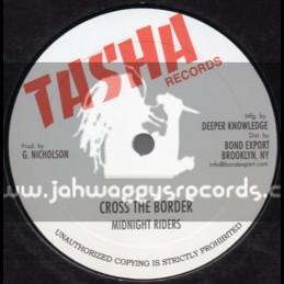 "Tasha Records-10""-Cross The Border / Midnight Raiders"