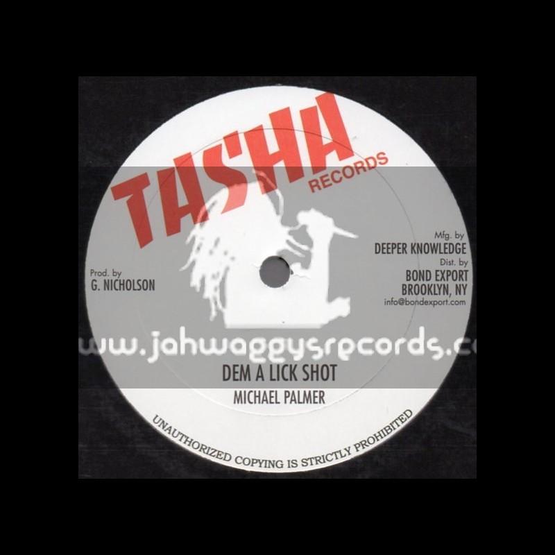 "Tasha Records-10""-Dem A Lick Shot / Michael Palmer + See Dem A Come / Steve Knight"