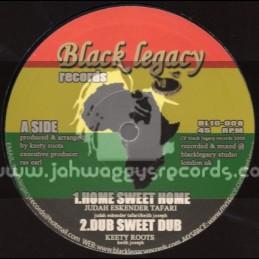 "Black Legacy Records-10""-Home Sweet Home/Judah Eskender Taffari+No Place Like Home/Keety Roots"