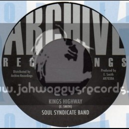 """Archive Recordings-7""""-Kings Highway / Soul Syndicate Band"""