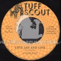 """Tuff Scout-7""""-Love Jah And Live / Sandeeno"""