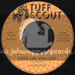 "Tuff Scout-7""-Love Jah And Live / Sandeeno"