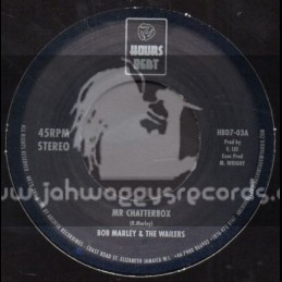 """Hours Beat-7""""-Mr Chatterbox / Bob Marley"""