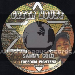 "Green House-7""-Freedom Fighters / Sammy Gold"