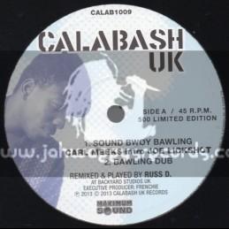 "Calabash Uk-10""-Sound Bwoy Bawling / Carl Meeks"