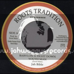 "Roots Tradition-7""-Babylon A Fight Down Youth man / Jah Bible"