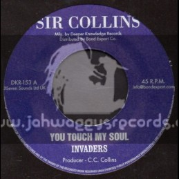 "Sir Collins-7""-You Touch My Soul / Invaders"