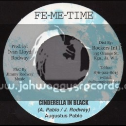 "Fe Me Time-7""-Cinderella In Black / Augustus Pablo"