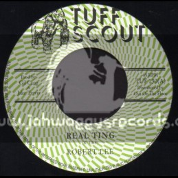 """Tuff Scout-7""""-Real Thing / Robert Lee"""