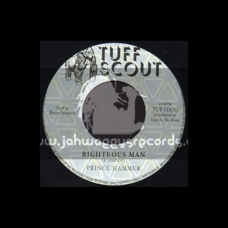 """Tuff Scout-7""""-Righteous Man / Prince Hammer"""