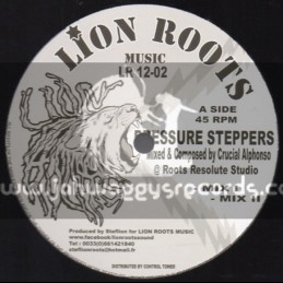 "Lion Roots Music-12""-Pressure Steppers + Leaders Of North Africa / Crucial Alphonso (Roots Resolute)"