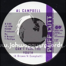 "Ruff Cutt-7""-Cant Fool The Youth / Al Campbell"