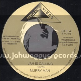 """Mellow Vibes-7""""-Jah Is Calling / Murry Man"""