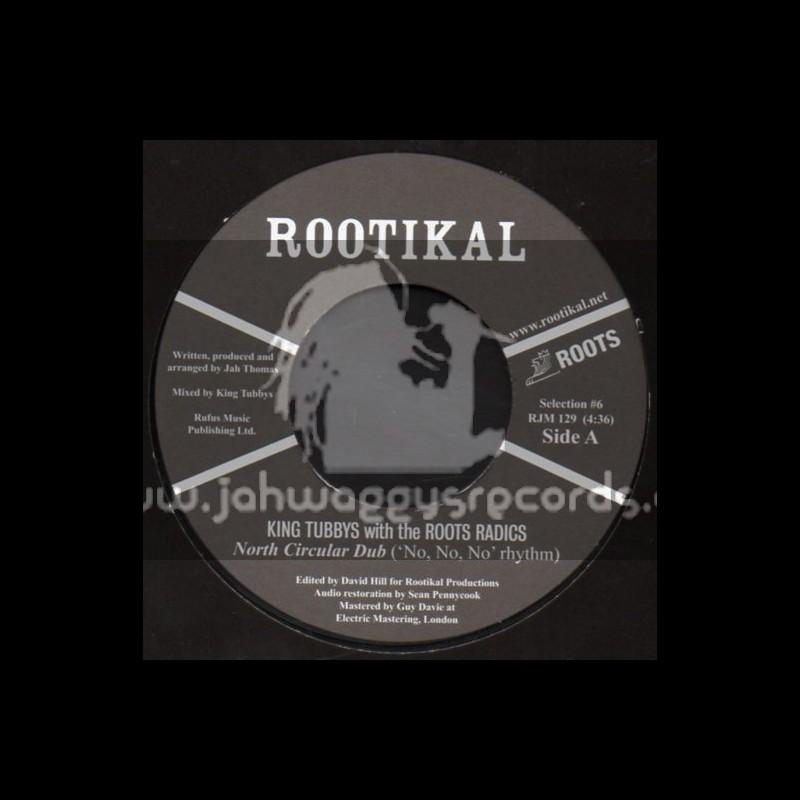 "Rootikal-7""-North Circular Dub + 95 South Dub / King Tubbys With The Roots Radics"