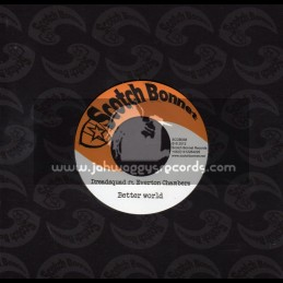 "Scotch Bonnet-7""-Better World / Dreadsquad Feat.Everton Chambers"